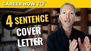 Download The 4 Sentence Cover Letter That Gets You The Job Interview Video