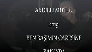 Download ARDILLI MUTLU BEN BAŞIMIN CARESINE BAKAYIM 2019 Video