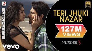 Download Teri Jhuki Nazar - Murder 3 | Randeep | Pritam Video