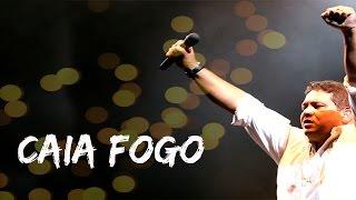 Download Fernandinho - Caia Fogo (Ao Vivo - HSBC Arena RJ) Video