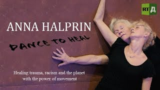 Download Anna Halprin. Dance to Heal. Healing trauma with the power of movement Video
