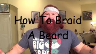 Download How To Braid A Beard Video