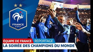 Download Equipe de France : L'inoubliable soirée des Champions du Monde I FFF 2018 Video