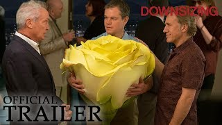 Download DOWNSIZING | Official Trailer Video