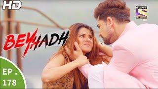 Download Beyhadh - बेहद - Ep 178 - 15th Jun, 2017 Video