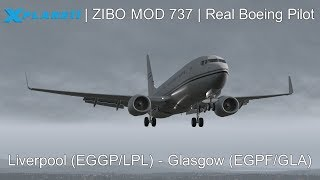 Download X-Plane 11 - ZIBO MOD 737 - REAL BOEING PILOT - Full Flight Tutorial - (Liverpool - Glasgow) Video