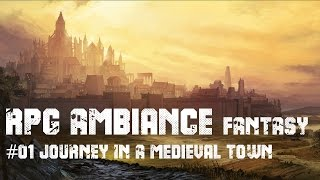 Download RPG AMBIANCE FANTASY #01 JOURNEY IN A MEDIEVAL CITY: 1h30 in peaceful medieval town Video