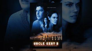 Download Uncle Kent 2 Video