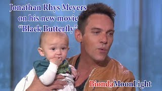 "Download Jonathan Rhys Meyers on his new movie ""Black Butterfly"" Video"