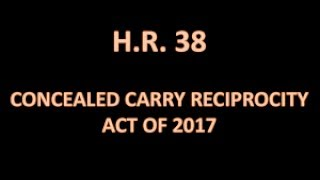 Download UPDATE: Concealed Carry Reciprocity Act of 2017 Video