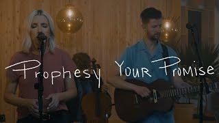 Download Bryan & Katie Torwalt - Prophesy Your Promise (Acoustic Video) Video