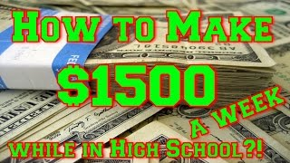 Download How to Make $1500 a Week while in High School?!? Video