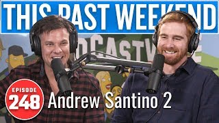 Download Andrew Santino 2 | This Past Weekend w/ Theo Von #248 Video