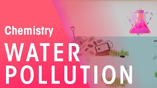 Download What Is Water Pollution | Chemistry for All | FuseSchool Video