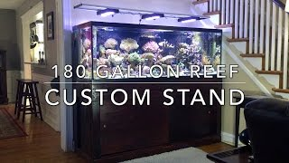 Download Custom Stand for 180 Gallon Reef Tank Video