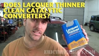 Download Does Lacquer Thinner Clean Catalytic Converters? -EricTheCarGuy Video