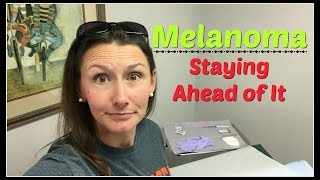 Download Melanoma~Staying Ahead of It Video