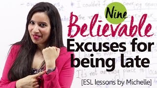 Download 09 Believable Excuses for being late- Free English Lesson by Michelle Video