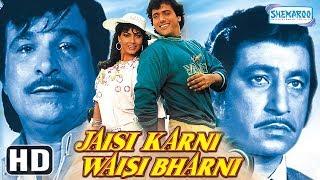 Download Jaisi Karni Waisi Bharni (HD & Eng Subs) - Govinda | Kimi Katkar | Kader Khan - Hit Bollywood Movie Video