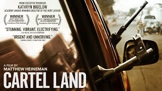 Download CARTEL LAND (Official Trailer) - The Orchard Video
