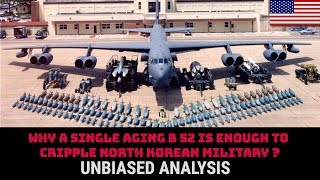 Download WHY A SINGLE AGING B 52 IS ENOUGH TO CRIPPLE NORTH KOREAN MILITARY ? Video