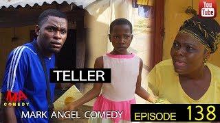 Download TELLER (Mark Angel Comedy) (Episode 138) Video