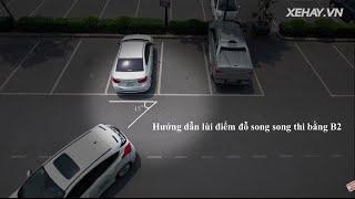 Download [XEHAY.VN] Hướng dẫn lùi điểm đỗ song song thi bằng lái B2 Video