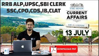 Download CURRENT AFFAIRS: The HINDU, Daily CURRENT AFFAIRS | 13th July 2018 | Call For GA Batch : 8750016167 Video