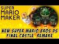 Download [REMAKE] New Super Mario Bros DS (Final Castle) dans Super Mario Maker ! (BONUS) Video