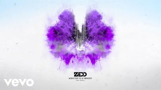 Download Zedd - Addicted To A Memory (Audio) ft. Bahari Video
