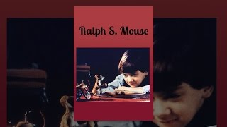 Download Ralph S. Mouse Video