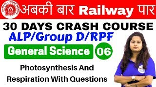 Download 12:00 PM - Railway Crash Course | GS by Shipra Ma'am | Day #06 | Photosynthesis and Respiration Video