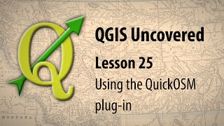 Download QGIS lesson 25 – OpenStreetMap to production-ready map in minutes Video