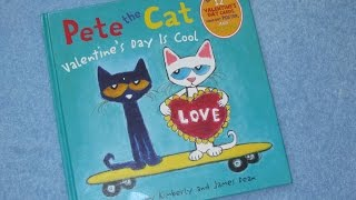 Download Pete The Cat ~ Valentines Day Is Cool Children's Read Aloud Story Book For Kids By James Dean Video