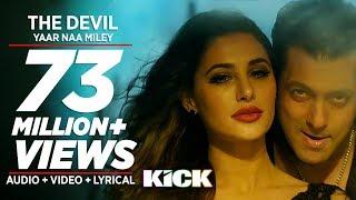 Download Official: Devil-Yaar Naa Miley   Salman Khan   Yo Yo Honey Singh   Kick Video