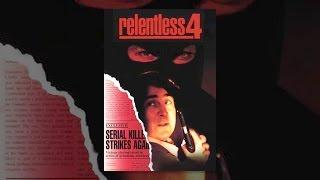 Download Relentless 4 Video