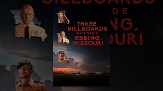Download Three Billboards Outside Ebbing, Missouri Video