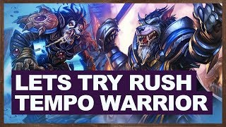 Download Lets Try Rush Tempo Warrior | Hearthstone Witchwood Video