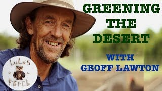 Download How to Green The Desert With Geoff Lawton Video