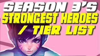 Download OVERWATCH SEASON 3 BEST HEROES / META REPORT! - Overwatch Season 3 Tier List / Hero Guide / Tutorial Video