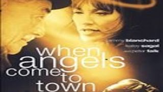 Download When Angels Come to Town (2004) with Peter Falk Video