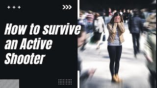 Download How to Survive an Active Shooter or Terrorist Attack - Animation Video
