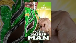Download WWE: Rey Mysterio: The Life of a Masked Man Video