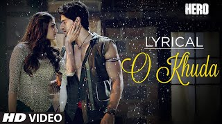 Download O Khuda Full Song with LYRICS | Hero | Sooraj Pancholi, Athiya Shetty | Amaal Mallik | T-Series Video