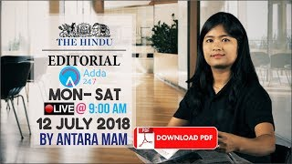 Download THE HINDU EDITORIAL ANALYSIS: 12th July | UPSC, RRB, SBI CLERK/IBPS, SSC Video