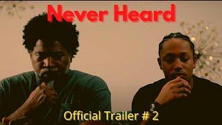 Download ″Never Heard″ - Official Movie Trailer #2 - Starring DAVID BANNER, KANDI BURRUS, ROMEO MILLER Video