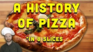 Download A History of Pizza in 8 Slices! Video