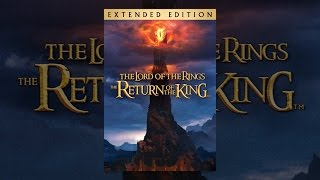 Download The Lord of the Rings: The Return of the King (Extended Edition) Video