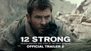 Download 12 STRONG - Official Trailer 2 Video