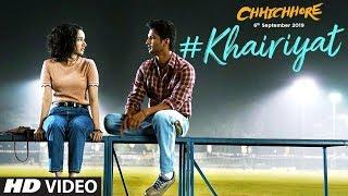 Download Khairiyat Video | Chhichhore | Nitesh Tiwari | Arijit Singh | Sushant, Shraddha | Pritam | Amitabh B Video